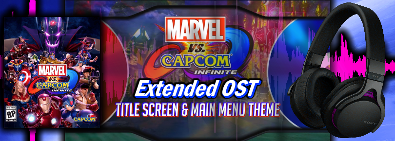 Marvel vs Capcom: Infinite Extended Music / MvC Infinite OST (Updated)